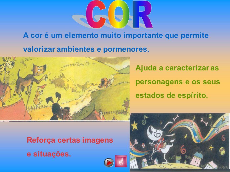 COR A cor é um elemento muito importante que permite valorizar ambientes e pormenores.