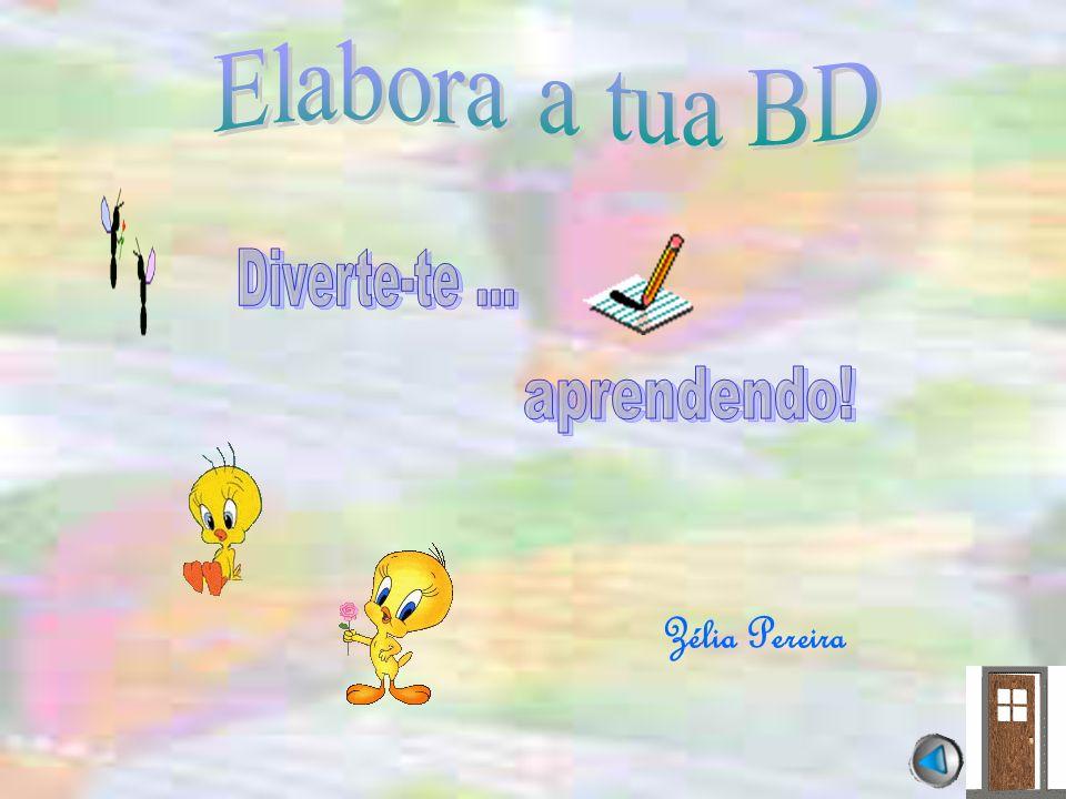 Elabora a tua BD Diverte-te ... aprendendo! Zélia Pereira
