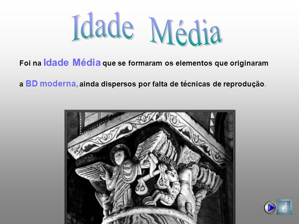 Idade Média Foi na Idade Média que se formaram os elementos que originaram.