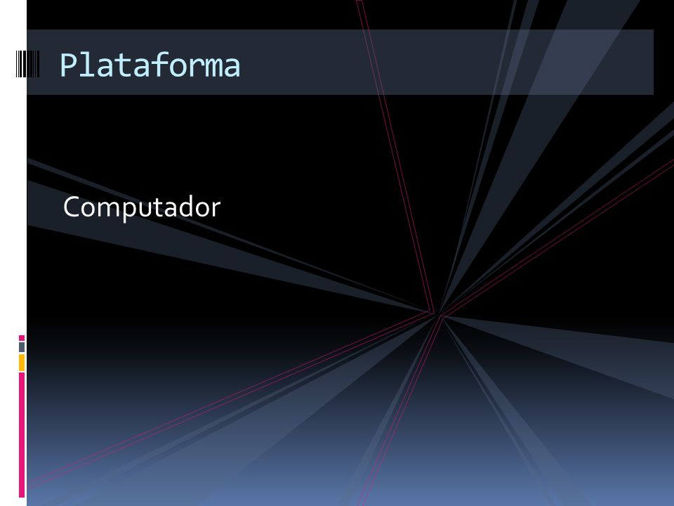 Plataforma Computador