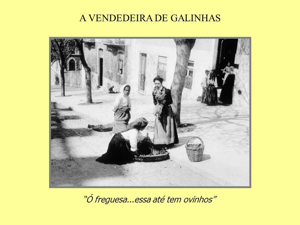 A VENDEDEIRA DE GALINHAS