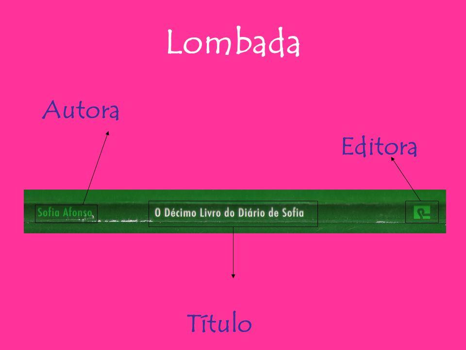 Lombada Autora Editora Título