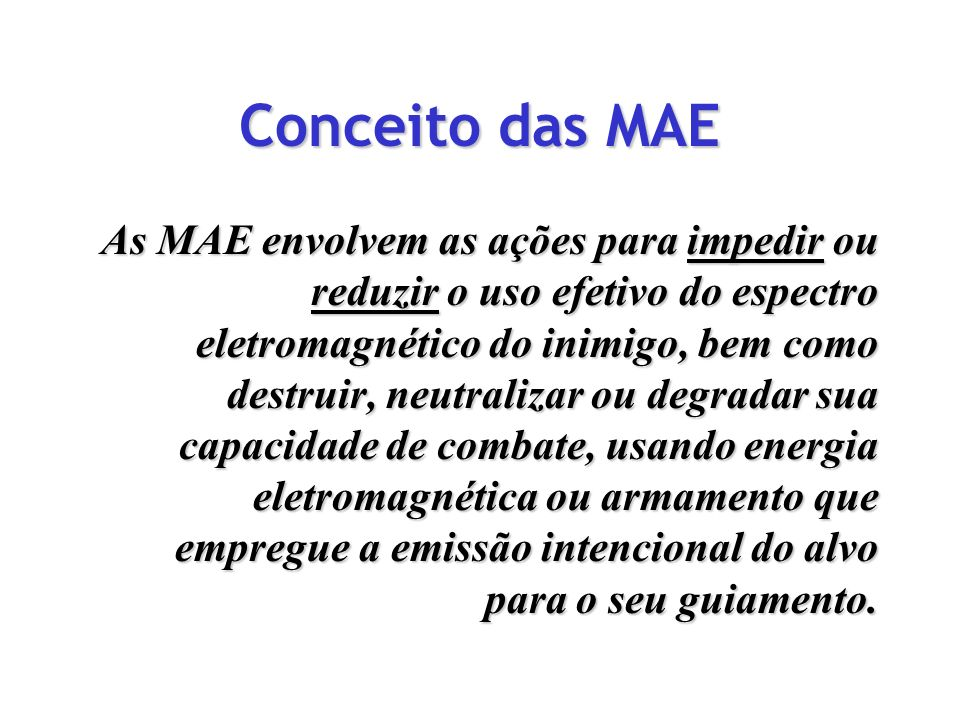 Conceito das MAE