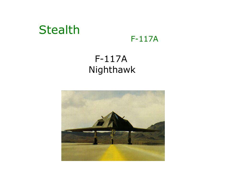 Stealth F-117A F-117A Nighthawk