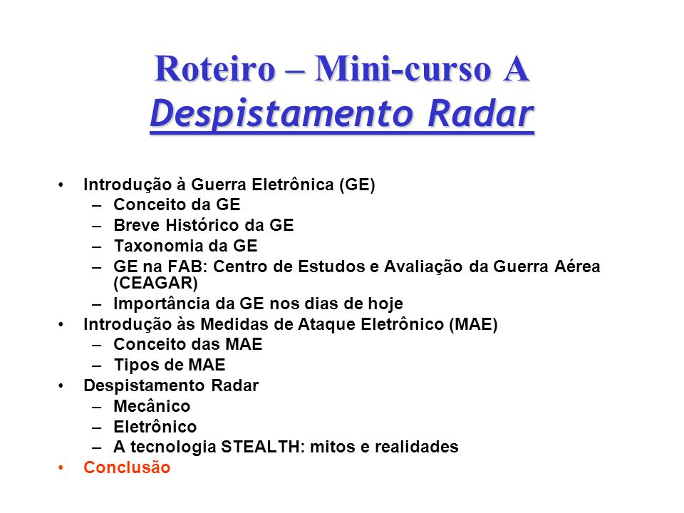 Roteiro – Mini-curso A Despistamento Radar