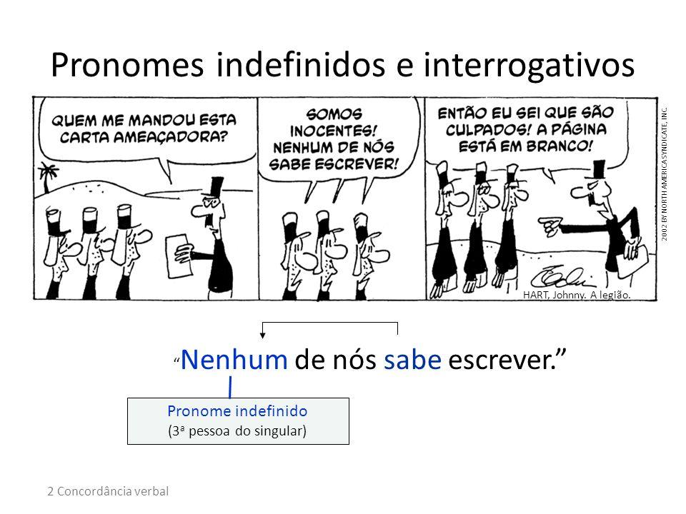 Pronomes indefinidos e interrogativos