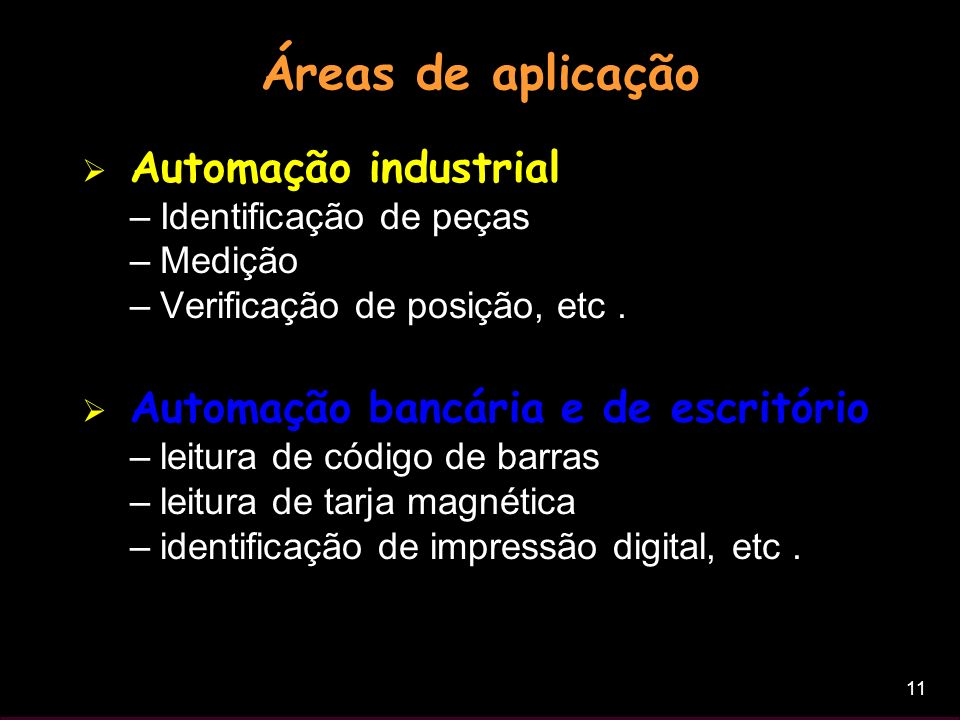 Áreas de aplicação Automação industrial