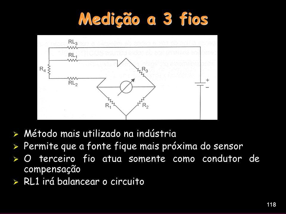 Medição a 3 fios Método mais utilizado na indústria