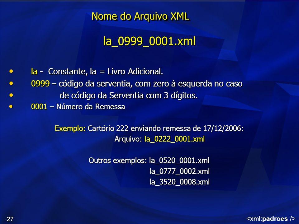 la_0999_0001.xml Nome do Arquivo XML