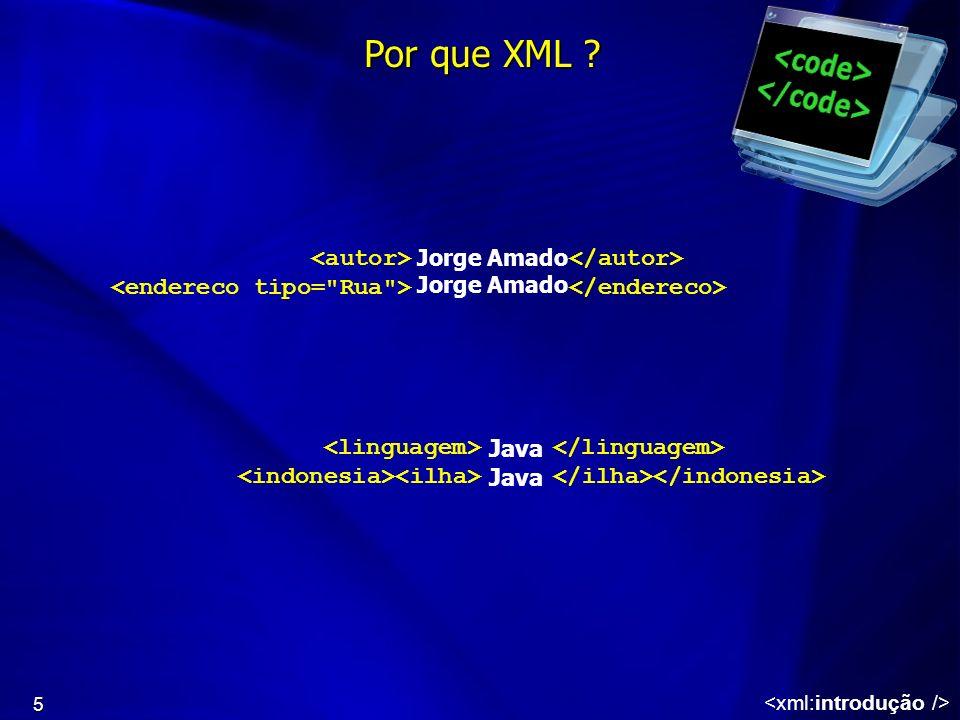 Por que XML <autor> </autor>