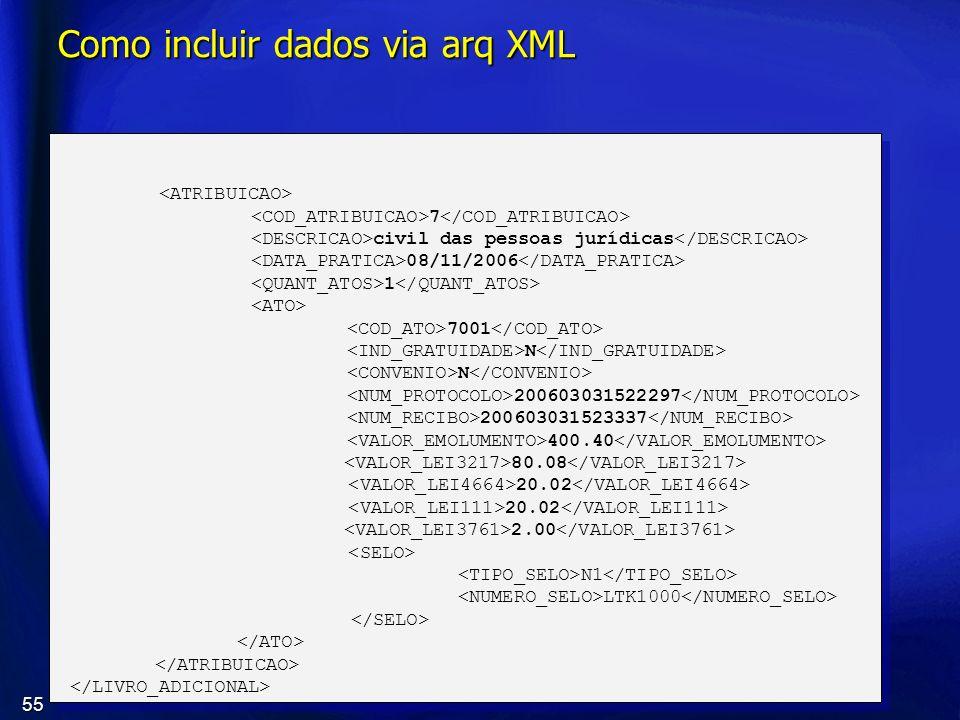 Como incluir dados via arq XML