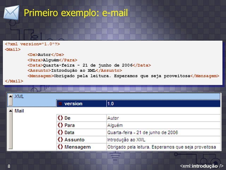 Primeiro exemplo: e-mail