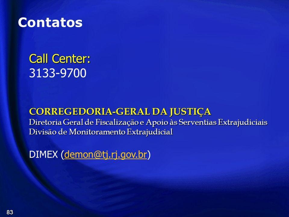 Contatos Call Center: 3133-9700 CORREGEDORIA-GERAL DA JUSTIÇA