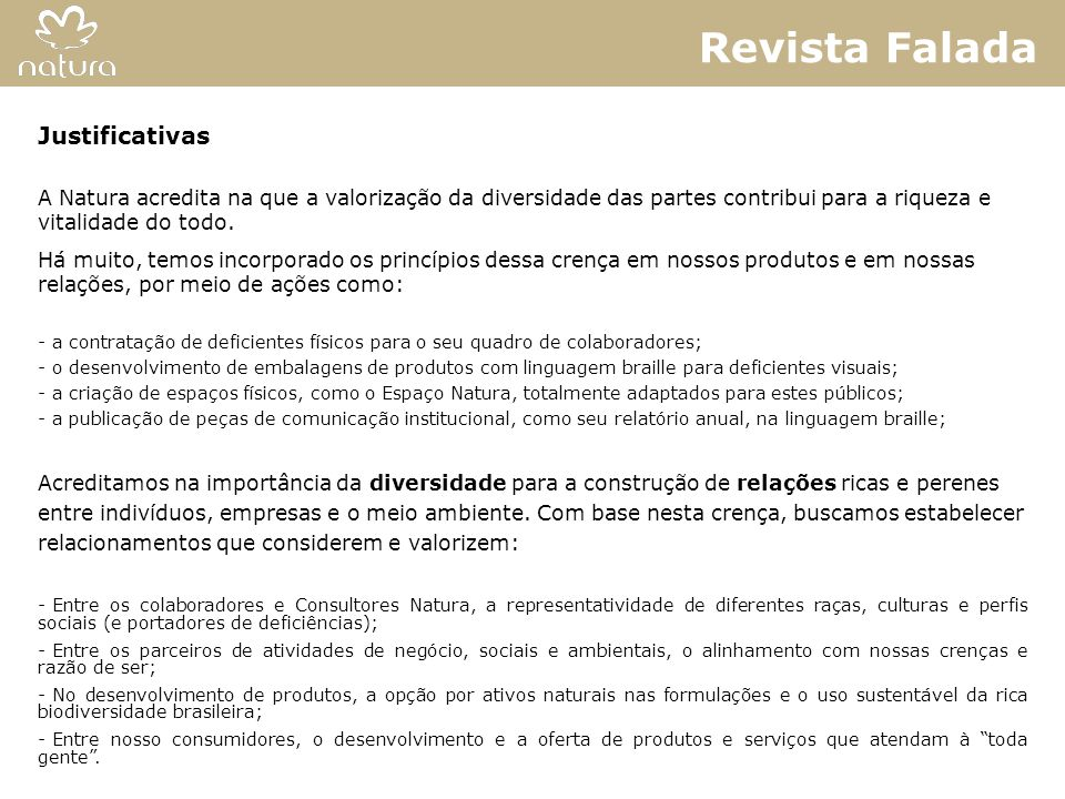 Revista Falada Vitrine em Braille Justificativas