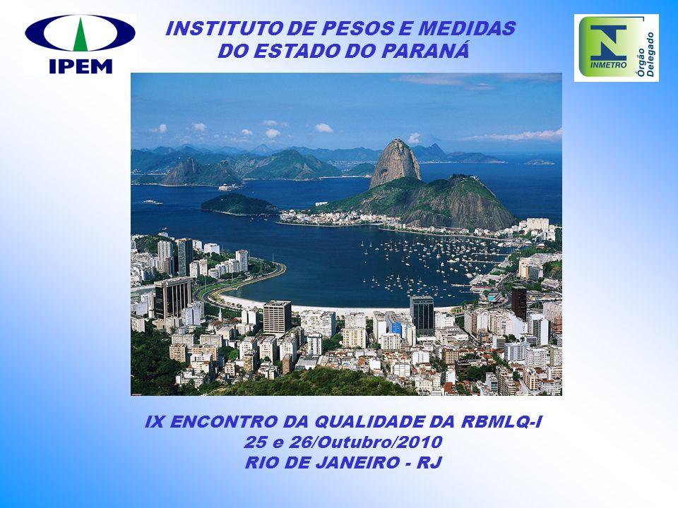 IX ENCONTRO DA QUALIDADE DA RBMLQ-I
