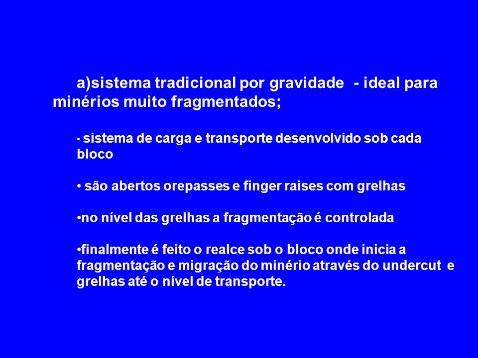 a)sistema tradicional por gravidade -