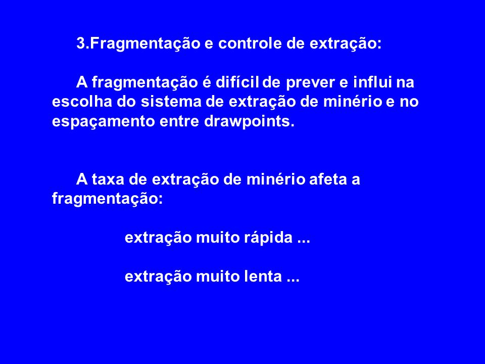 3.Fragmentação e controle de extração:
