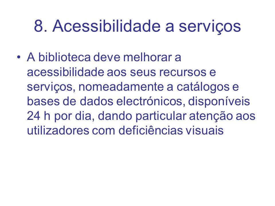 8. Acessibilidade a serviços