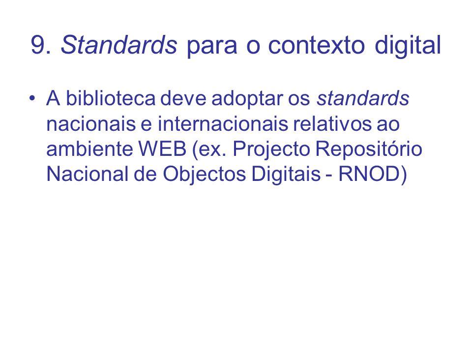 9. Standards para o contexto digital