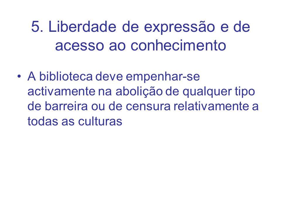 5. Liberdade de expressão e de acesso ao conhecimento