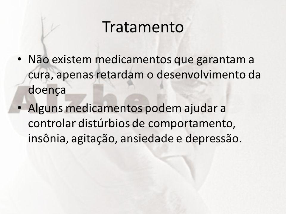 Tratamento Não existem medicamentos que garantam a cura, apenas retardam o desenvolvimento da doença.