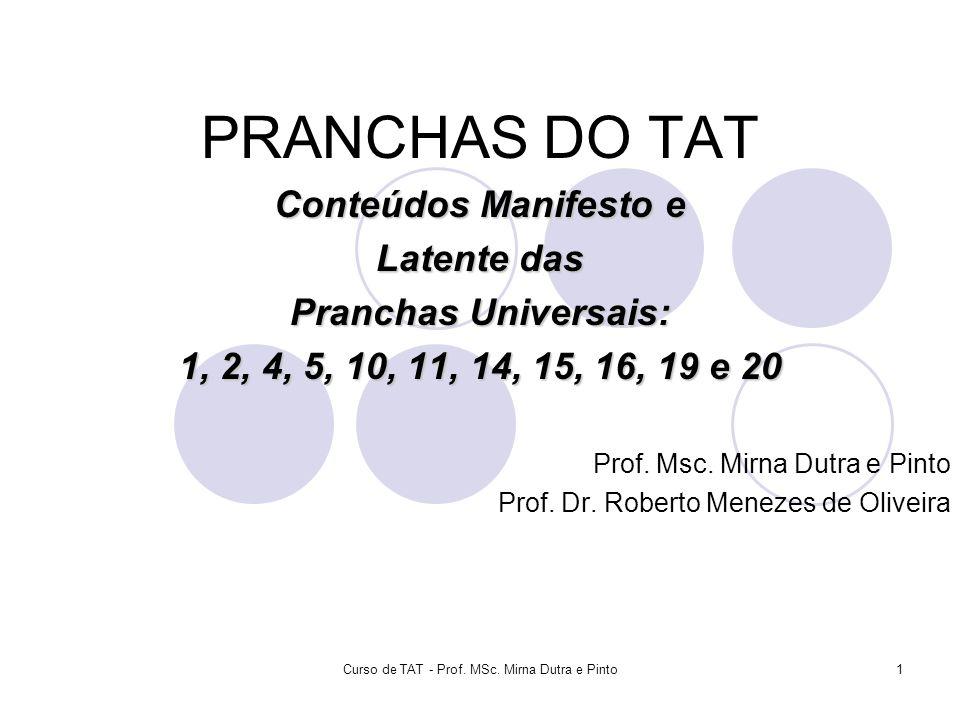 Curso de TAT - Prof. MSc. Mirna Dutra e Pinto
