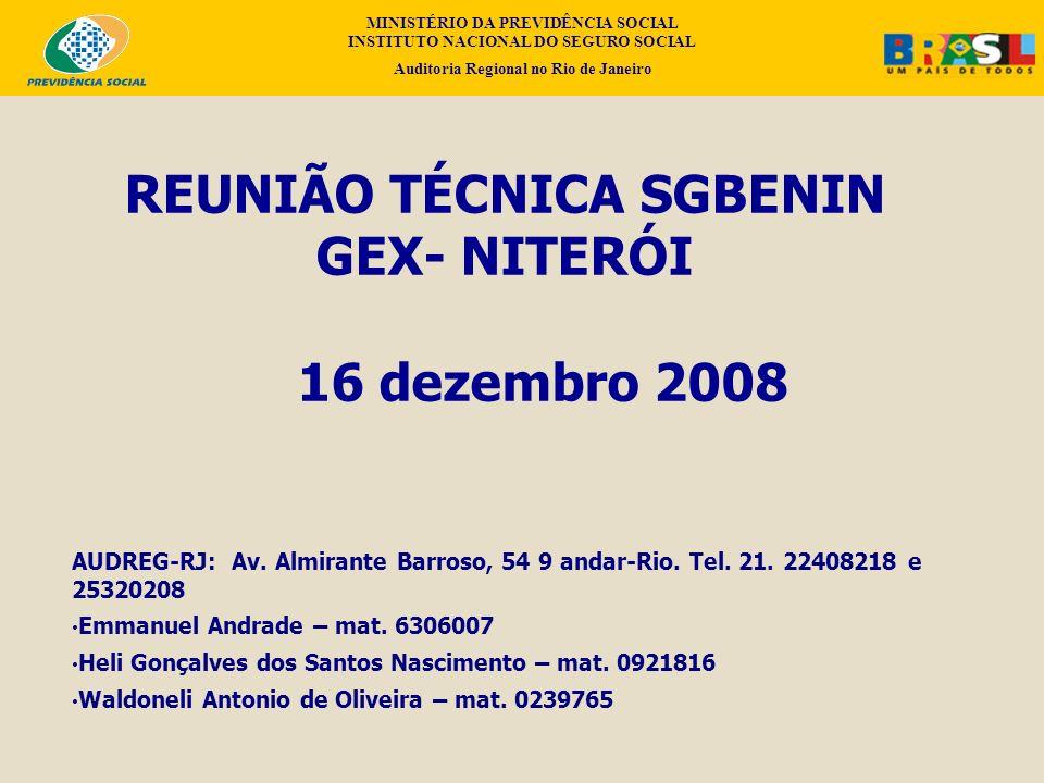 REUNIÃO TÉCNICA SGBENIN GEX- NITERÓI 16 dezembro 2008