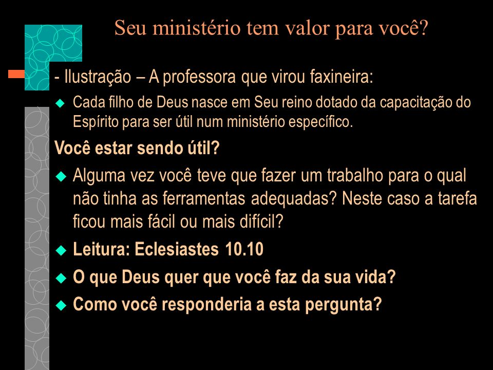 Seu ministério tem valor para você