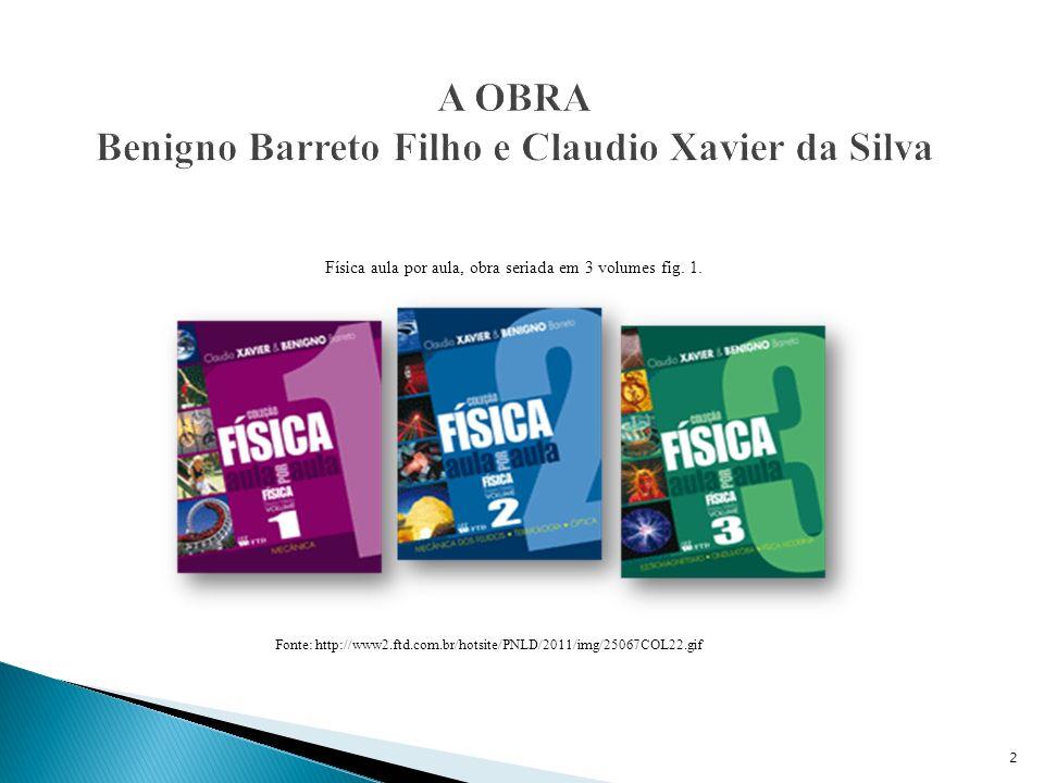 A OBRA Benigno Barreto Filho e Claudio Xavier da Silva