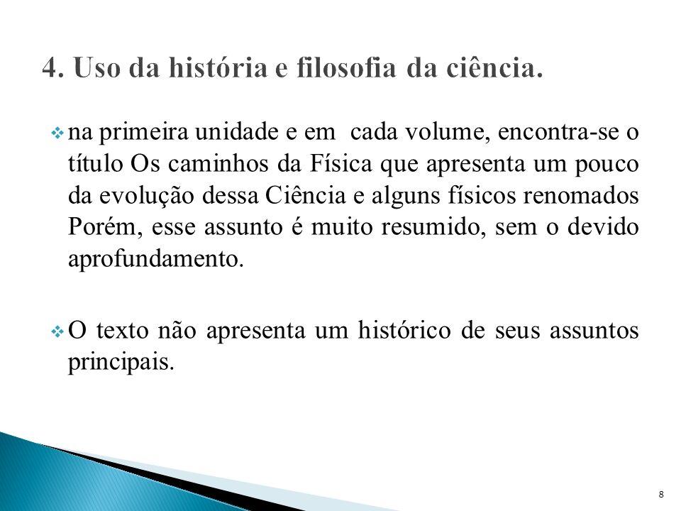 4. Uso da história e filosofia da ciência.
