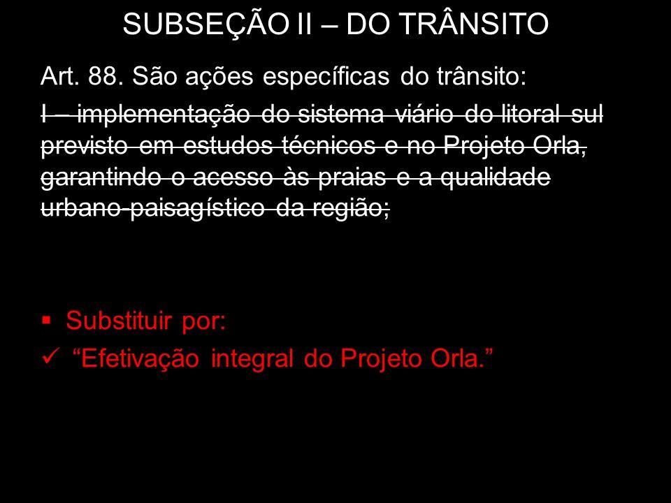 SUBSEÇÃO II – DO TRÂNSITO