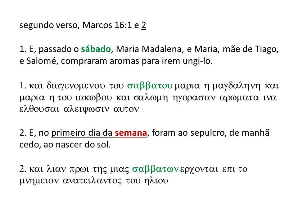 segundo verso, Marcos 16:1 e 2