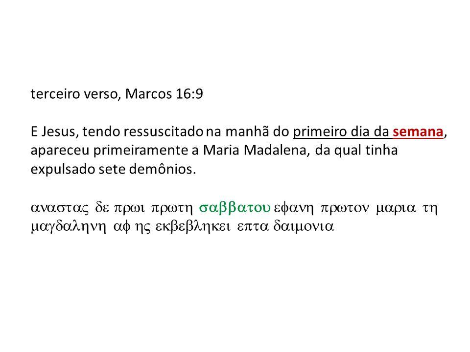 terceiro verso, Marcos 16:9