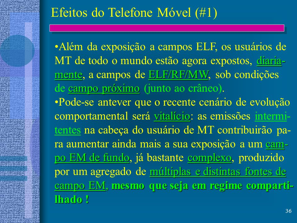 Efeitos do Telefone Móvel (#1)