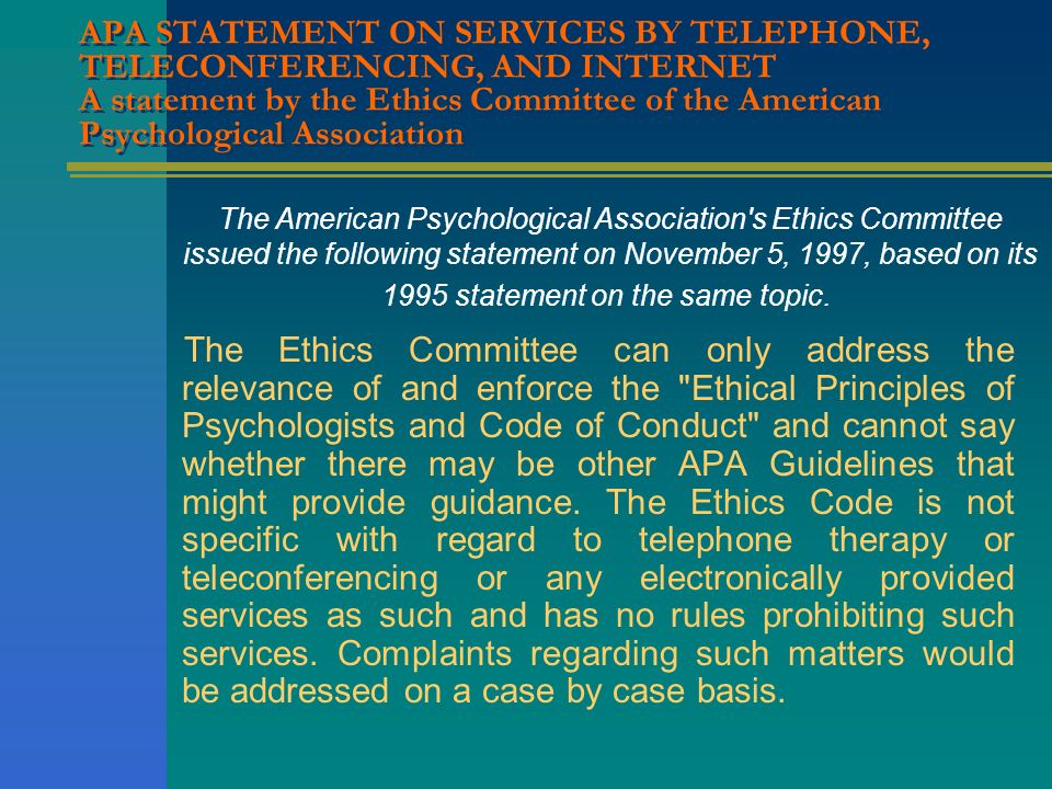 The American Psychological Association s Ethics Committee