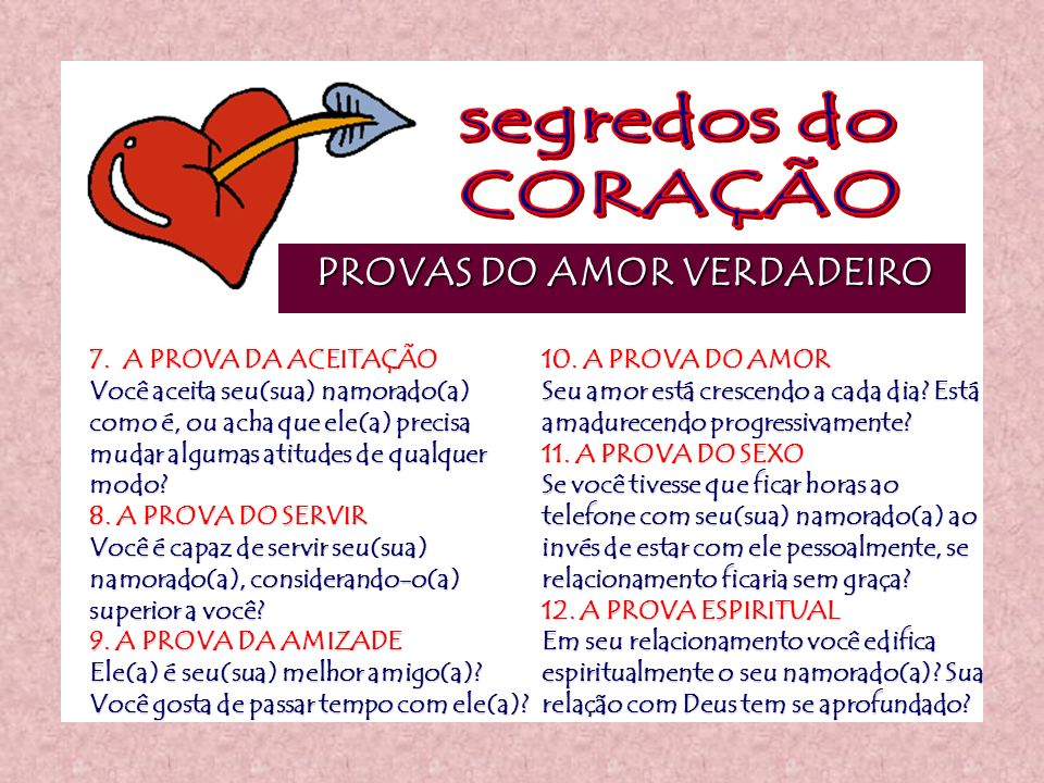 segredos do CORAÇÃO PROVAS DO AMOR VERDADEIRO 7. A PROVA DA ACEITAÇÃO