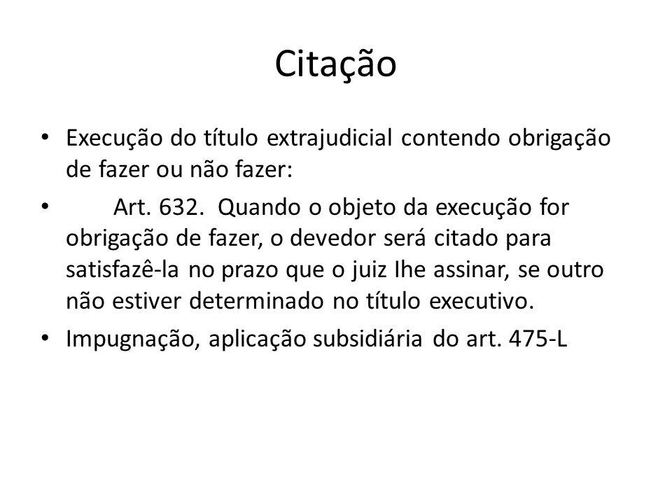 Citação Execução do título extrajudicial contendo obrigação de fazer ou não fazer: