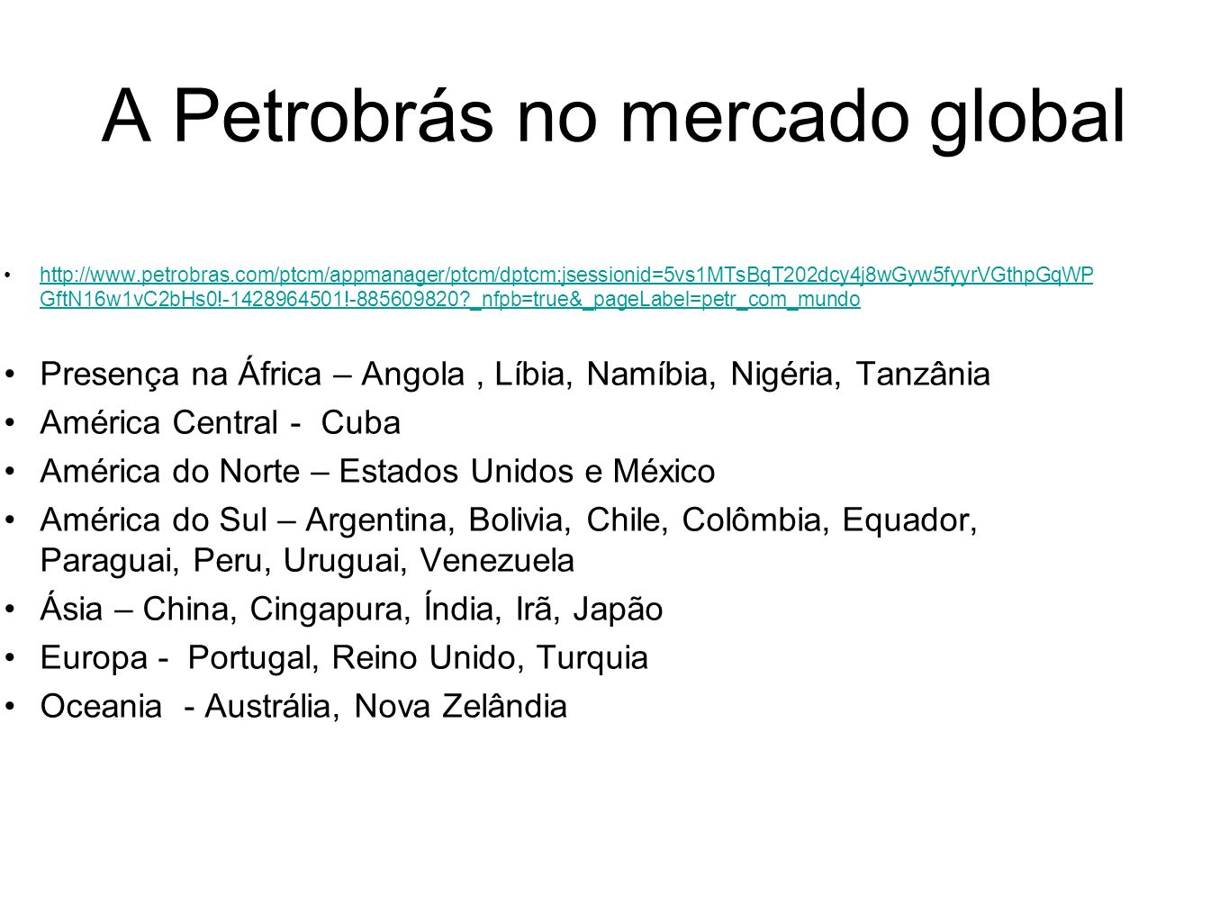 A Petrobrás no mercado global