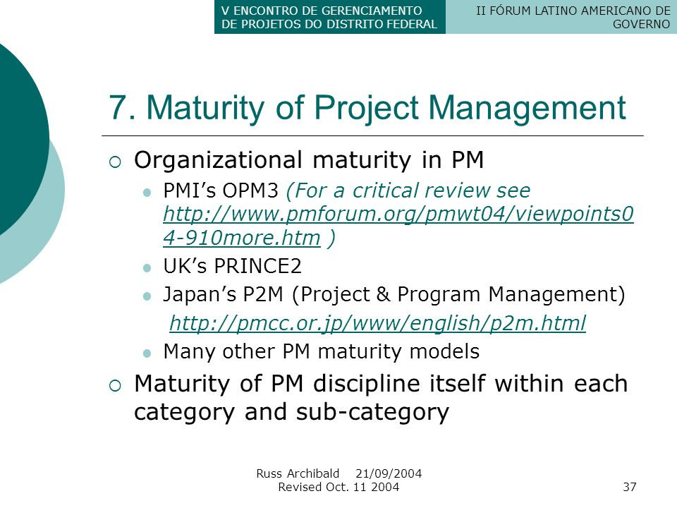 7. Maturity of Project Management