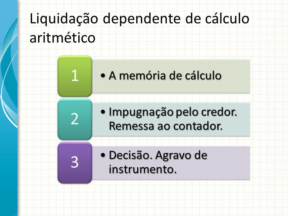 Liquidação dependente de cálculo aritmético