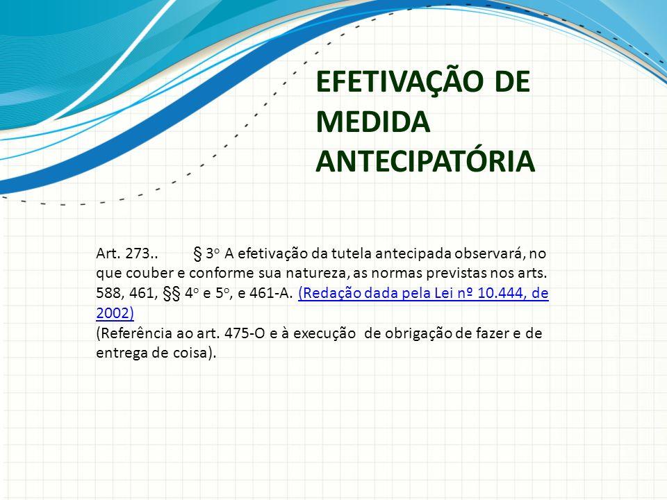 EFETIVAÇÃO DE MEDIDA ANTECIPATÓRIA