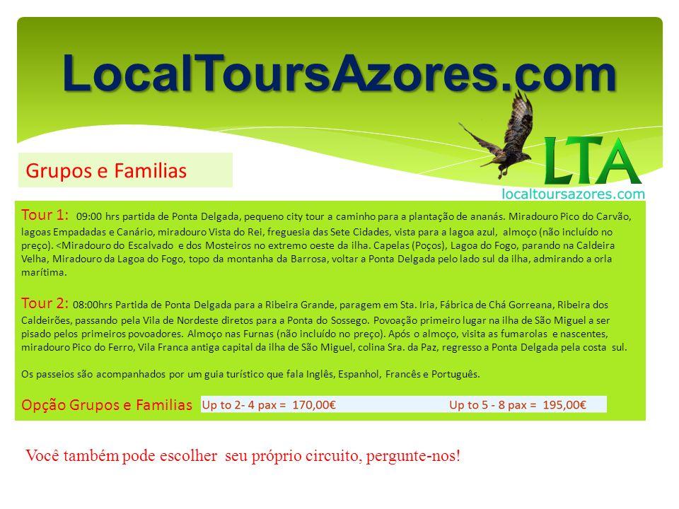 LocalToursAzores.com Grupos e Familias