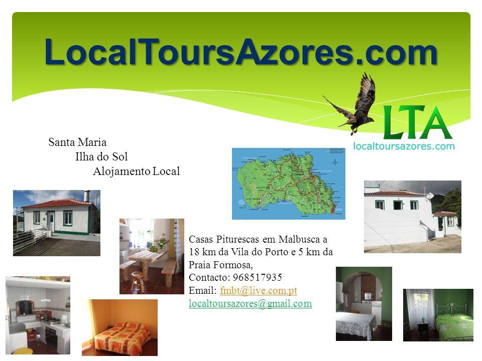 LocalToursAzores.com Santa Maria Ilha do Sol Alojamento Local