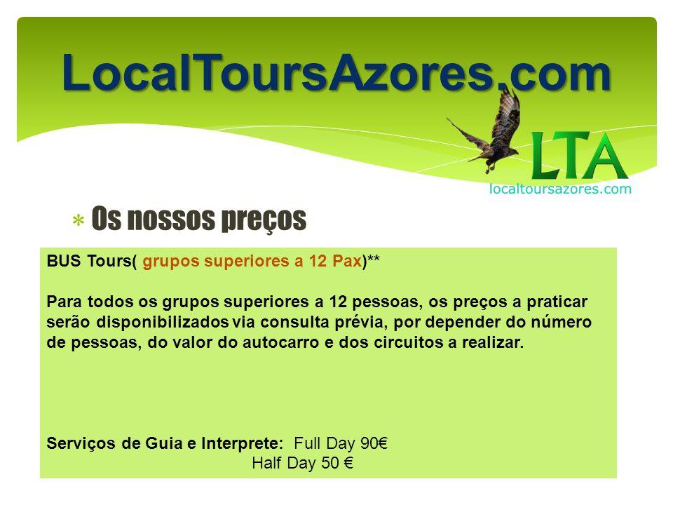 LocalToursAzores.com Os nossos preços
