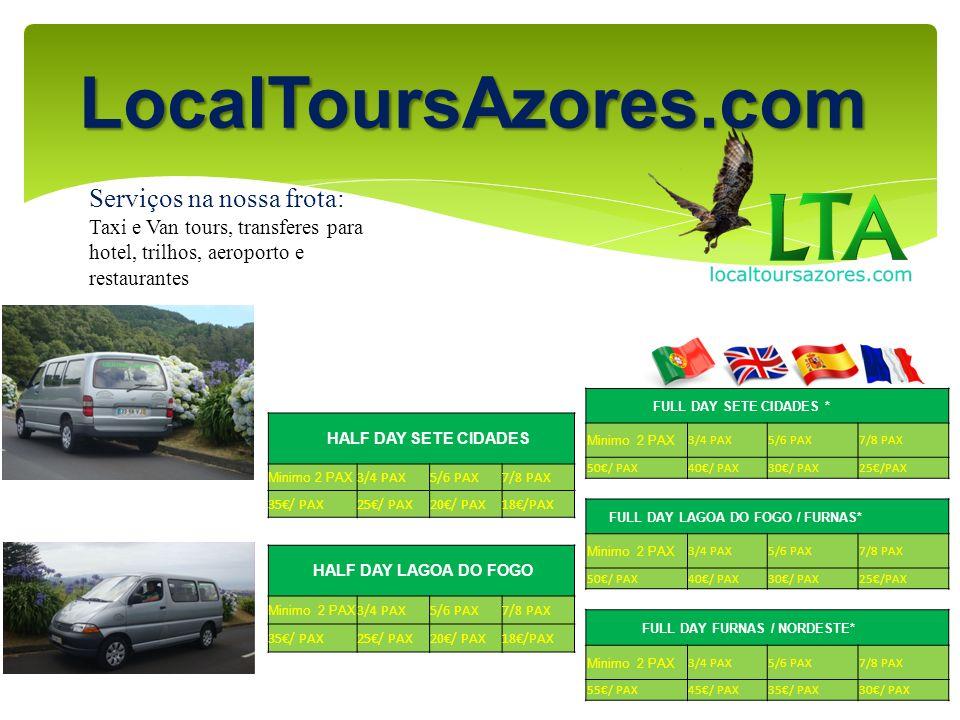 LocalToursAzores.com Serviços na nossa frota: