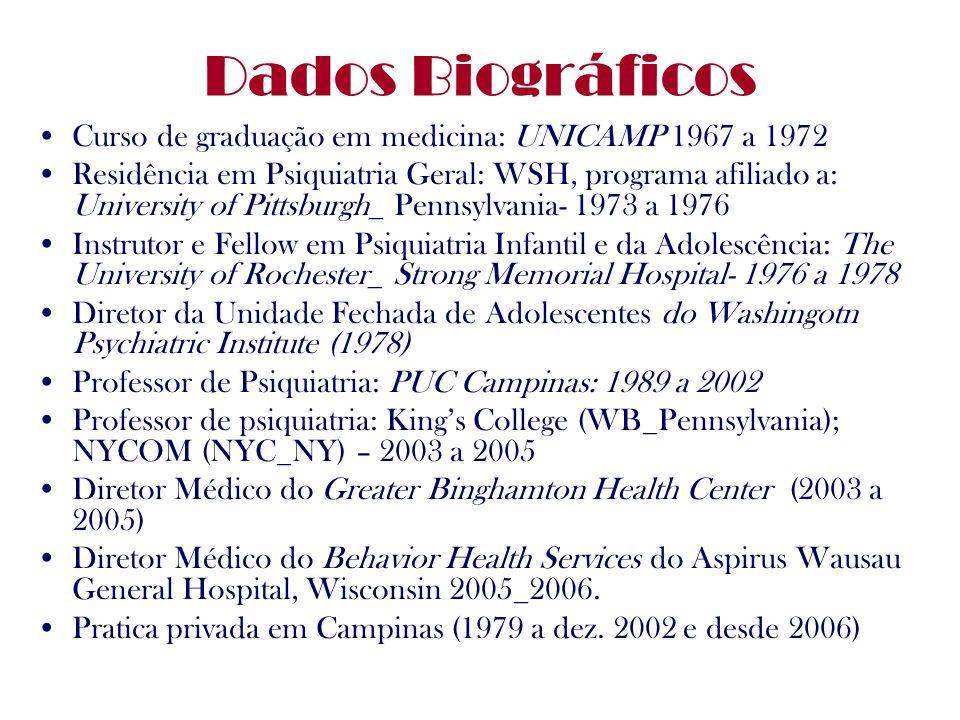 Dados Biográficos Curso de graduação em medicina: UNICAMP 1967 a 1972