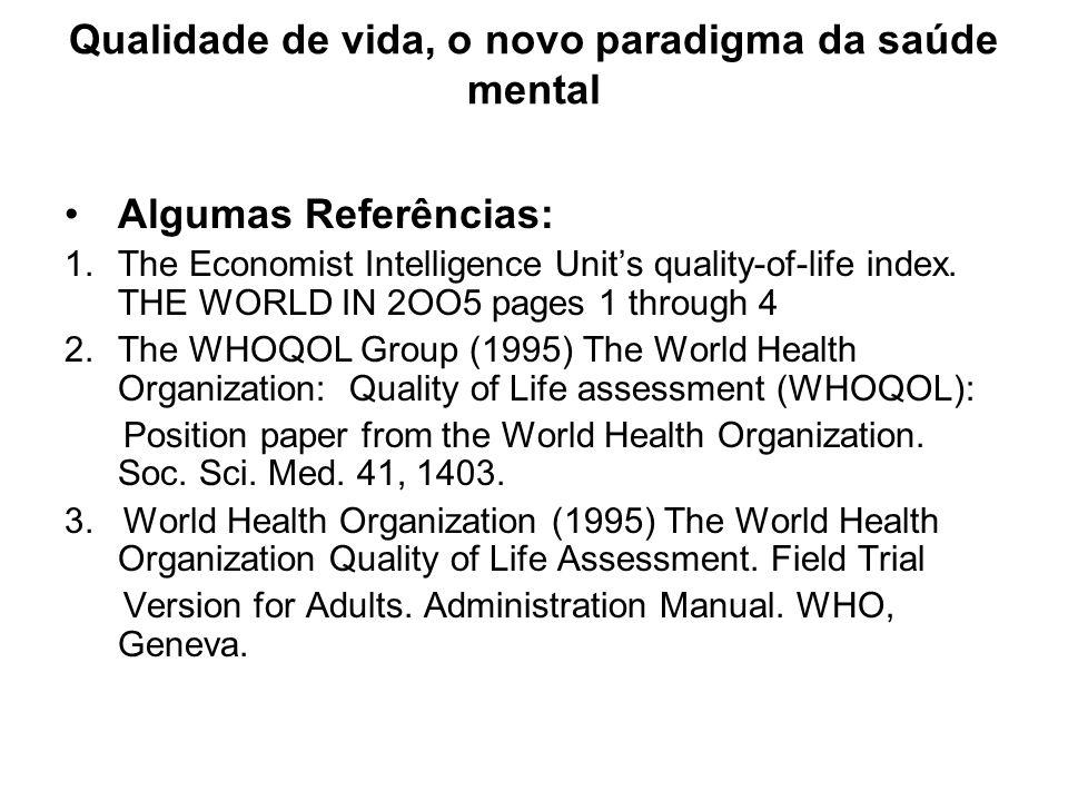 Qualidade de vida, o novo paradigma da saúde mental
