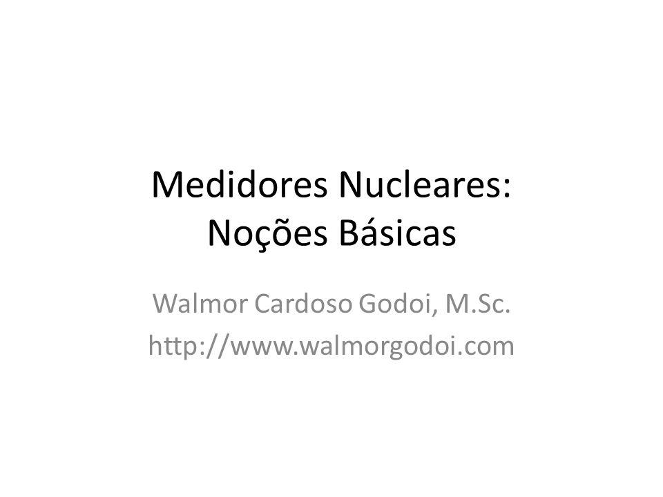 Medidores Nucleares: Noções Básicas