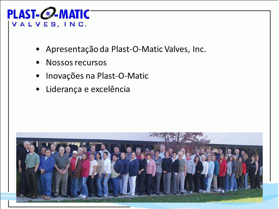 Apresentação da Plast-O-Matic Valves, Inc.