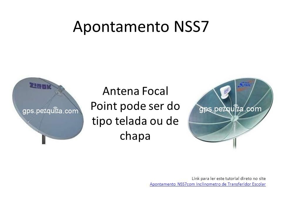 Antena Focal Point pode ser do tipo telada ou de chapa